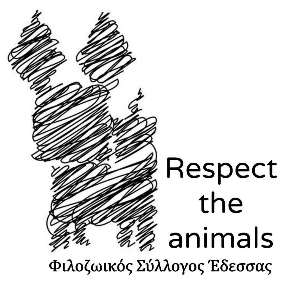 Respect the animals - Φιλοζωικός Σύλλογος Έδεσσας
